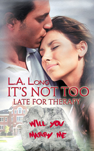 It's Not Too Late For Therapy Book Cover